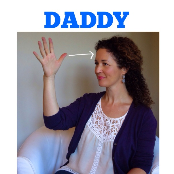 DADDY in American Sign Language by signingbabies.ca