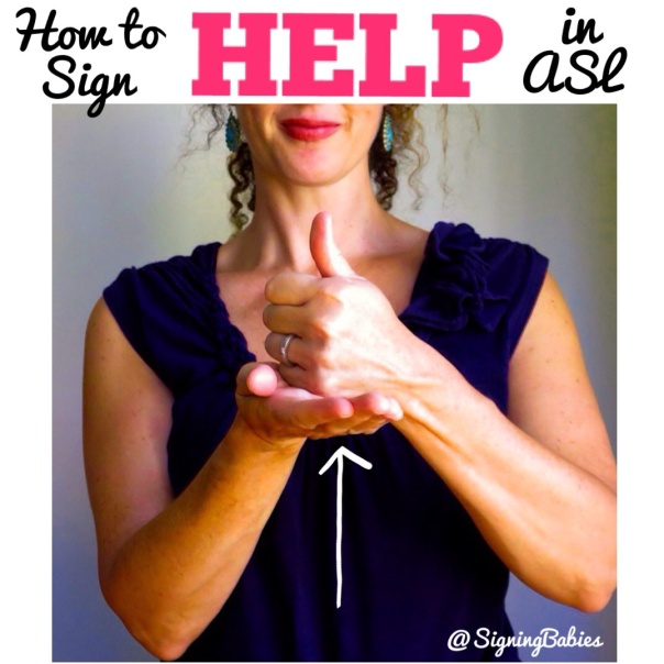 How to Sign HELP in American Sign Language www.signingbabies.ca