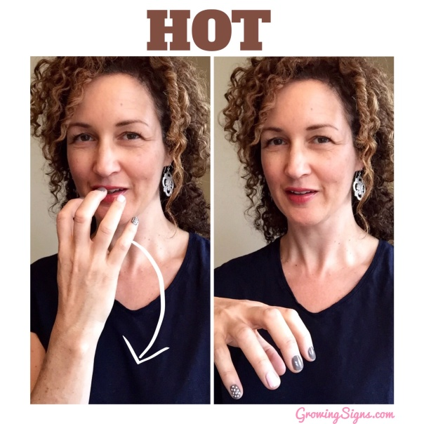 How to sign HOT in American Sign Language --www.growingsigns.com